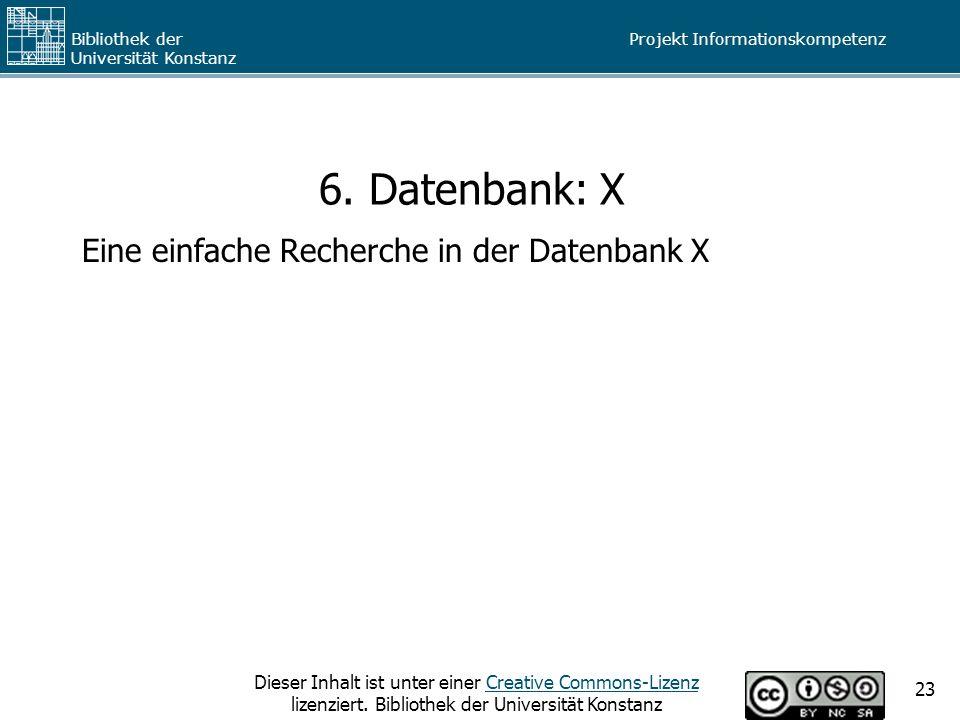 6. Datenbank: X Eine einfache Recherche in der Datenbank X
