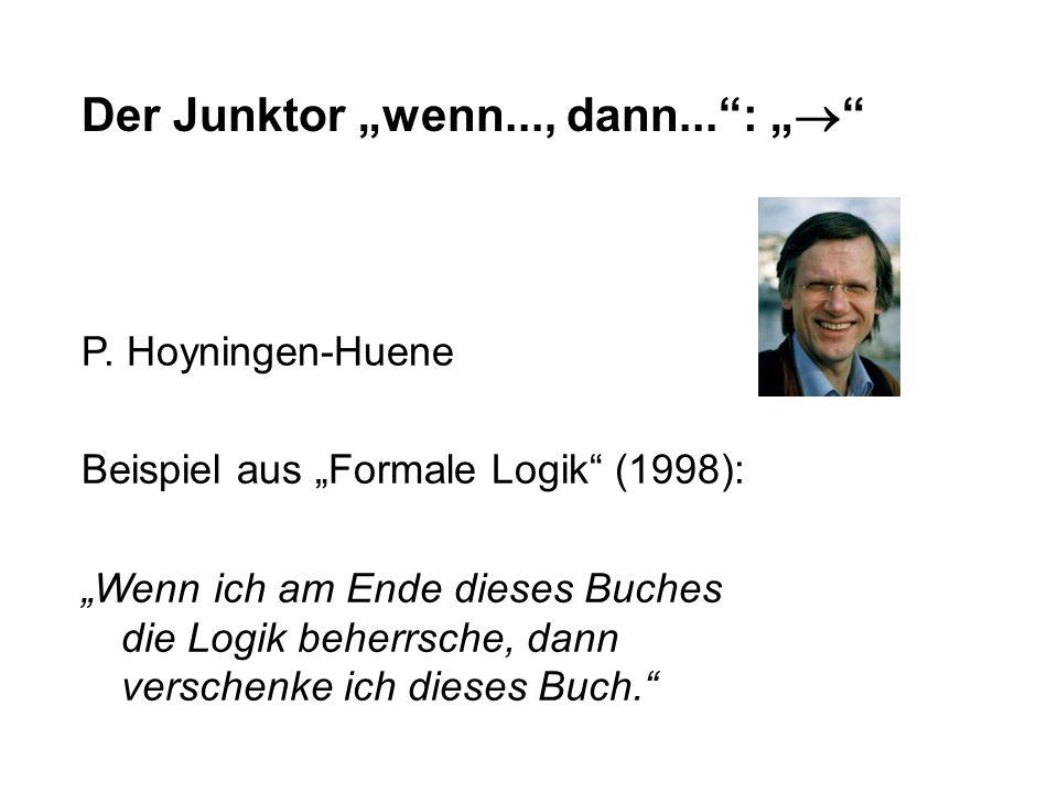 "Der Junktor ""wenn..., dann... : """