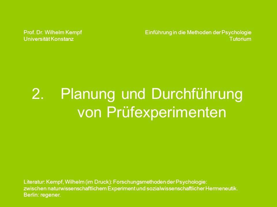 2. Planung und Durchführung von Prüfexperimenten