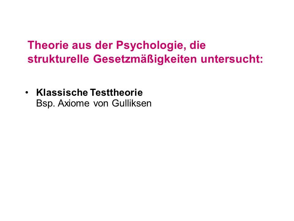 Theorie aus der Psychologie, die strukturelle Gesetzmäßigkeiten untersucht: