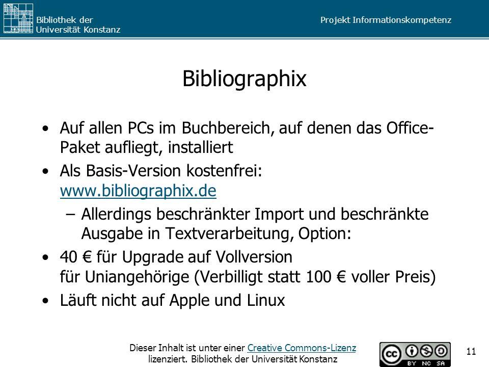 Bibliographix Auf allen PCs im Buchbereich, auf denen das Office-Paket aufliegt, installiert. Als Basis-Version kostenfrei: www.bibliographix.de.