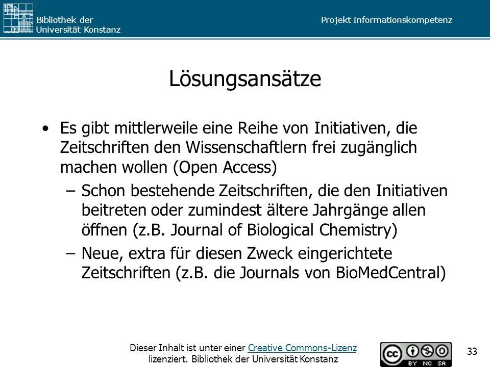 Lösungsansätze Es gibt mittlerweile eine Reihe von Initiativen, die Zeitschriften den Wissenschaftlern frei zugänglich machen wollen (Open Access)