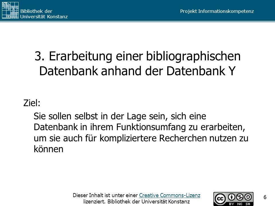 3. Erarbeitung einer bibliographischen Datenbank anhand der Datenbank Y