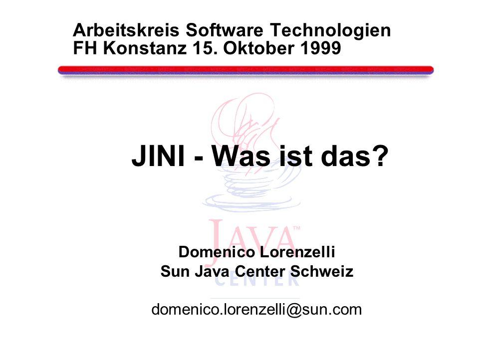 Arbeitskreis Software Technologien FH Konstanz 15. Oktober 1999