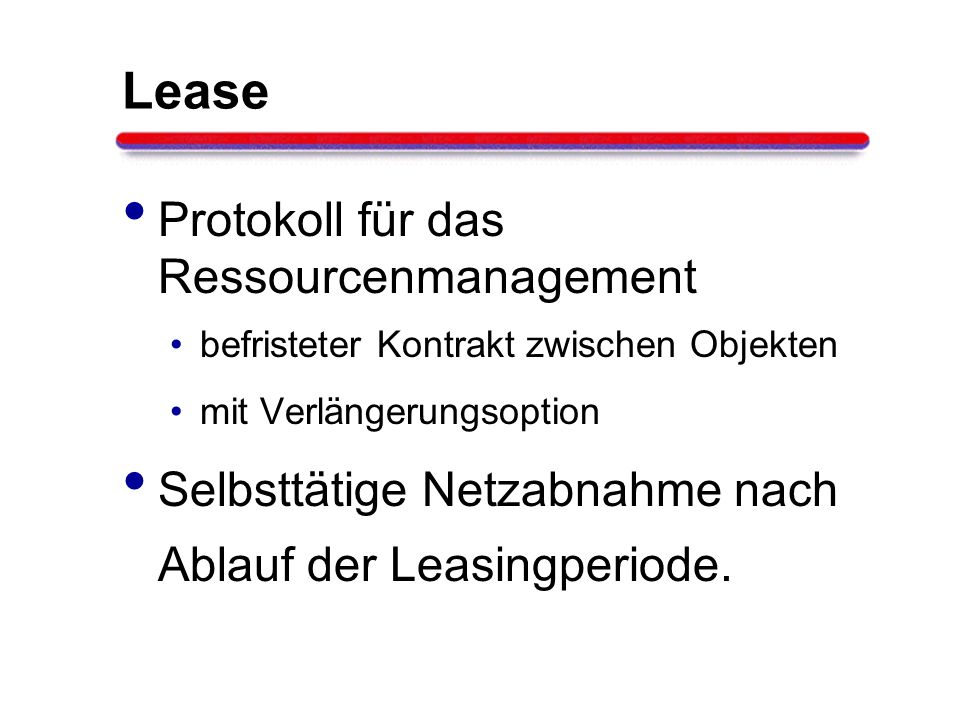 Lease Protokoll für das Ressourcenmanagement