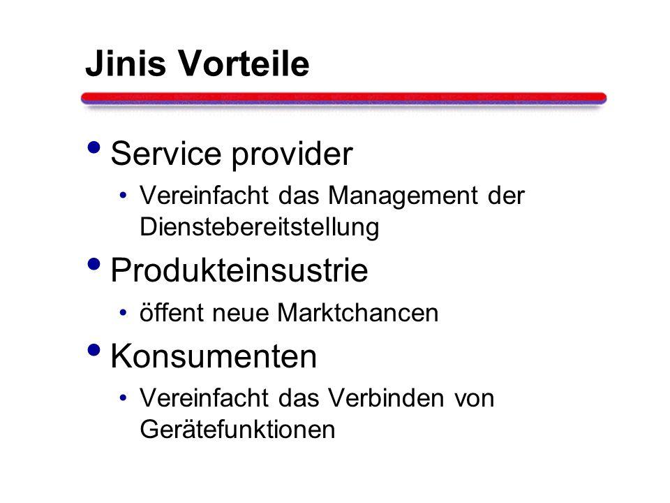 Jinis Vorteile Service provider Produkteinsustrie Konsumenten