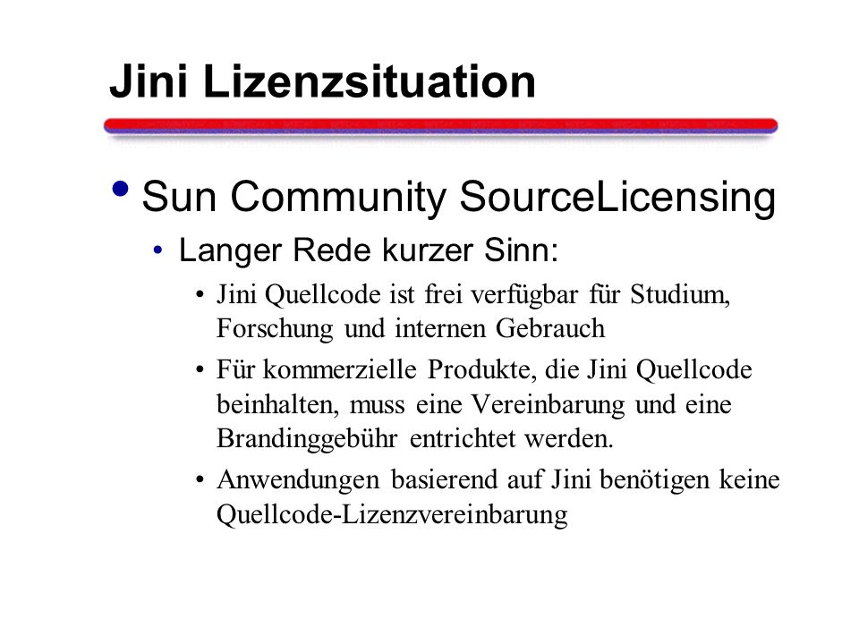 Jini Lizenzsituation Sun Community SourceLicensing