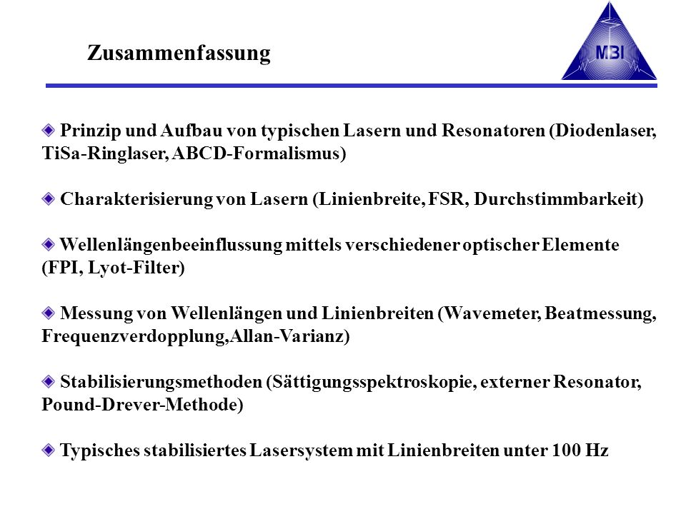 Zusammenfassung Prinzip und Aufbau von typischen Lasern und Resonatoren (Diodenlaser, TiSa-Ringlaser, ABCD-Formalismus)