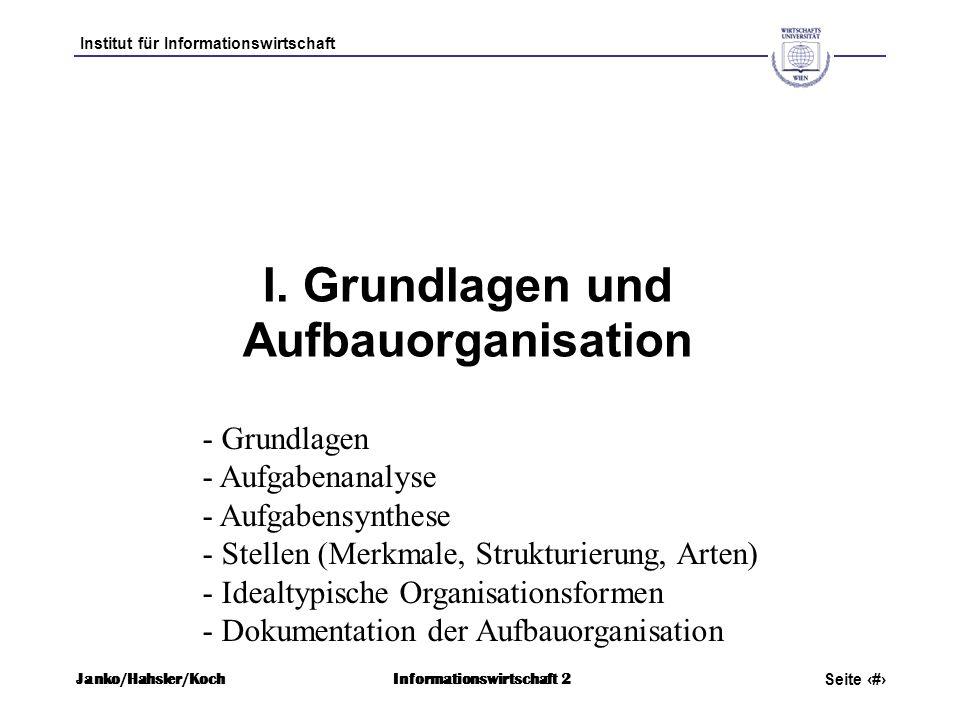 I. Grundlagen und Aufbauorganisation