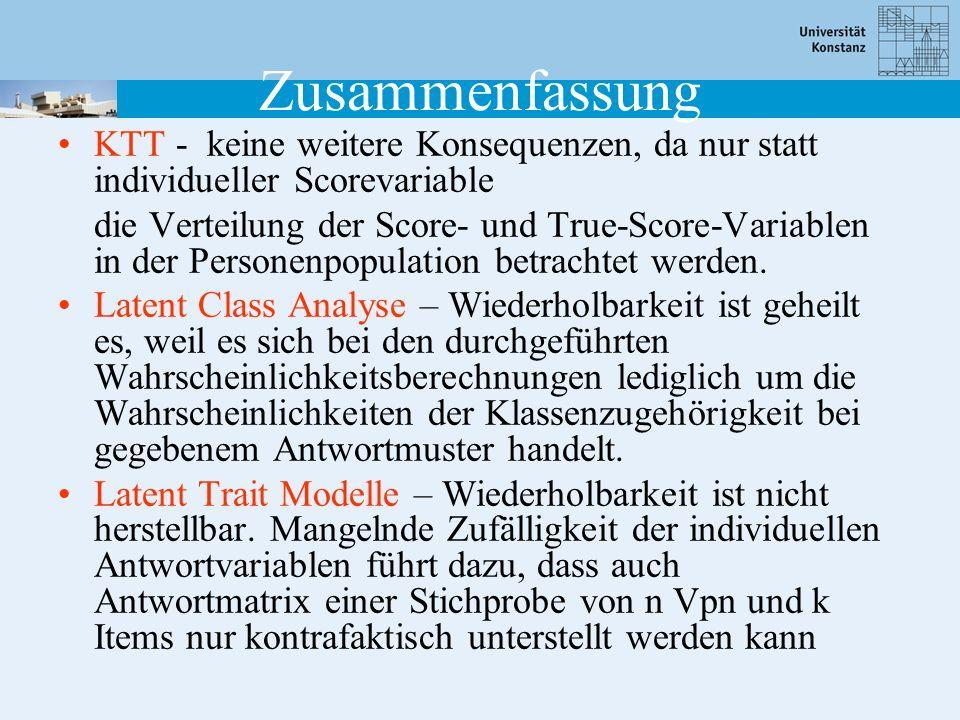 Zusammenfassung KTT - keine weitere Konsequenzen, da nur statt individueller Scorevariable.