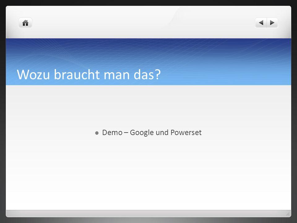 Demo – Google und Powerset