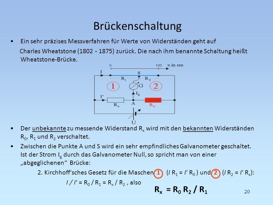 Brückenschaltung Rx = R0 R2 / R1
