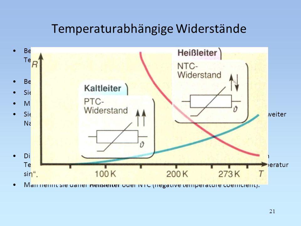 Temperaturabhängige Widerstände