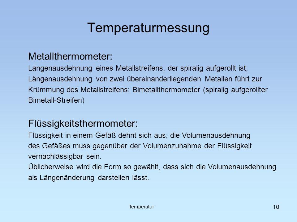 Temperaturmessung Metallthermometer: Flüssigkeitsthermometer: