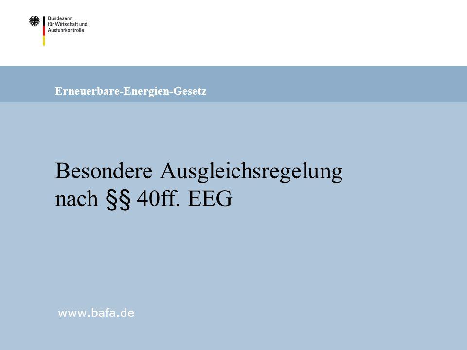 Besondere Ausgleichsregelung nach §§ 40ff. EEG