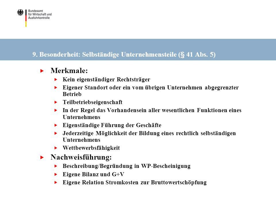 9. Besonderheit: Selbständige Unternehmensteile (§ 41 Abs. 5)