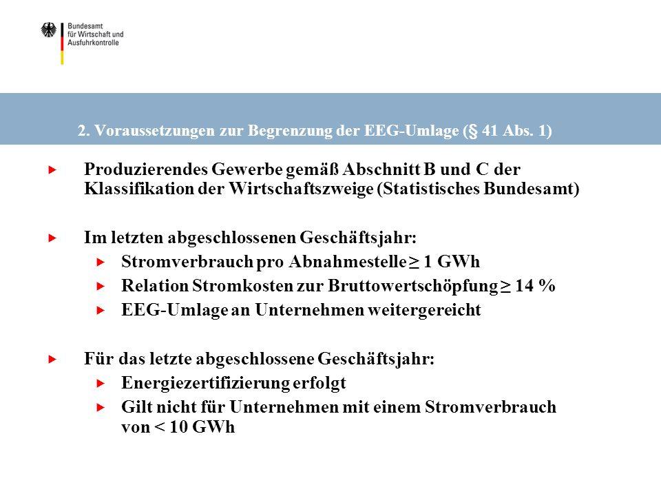 2. Voraussetzungen zur Begrenzung der EEG-Umlage (§ 41 Abs. 1)