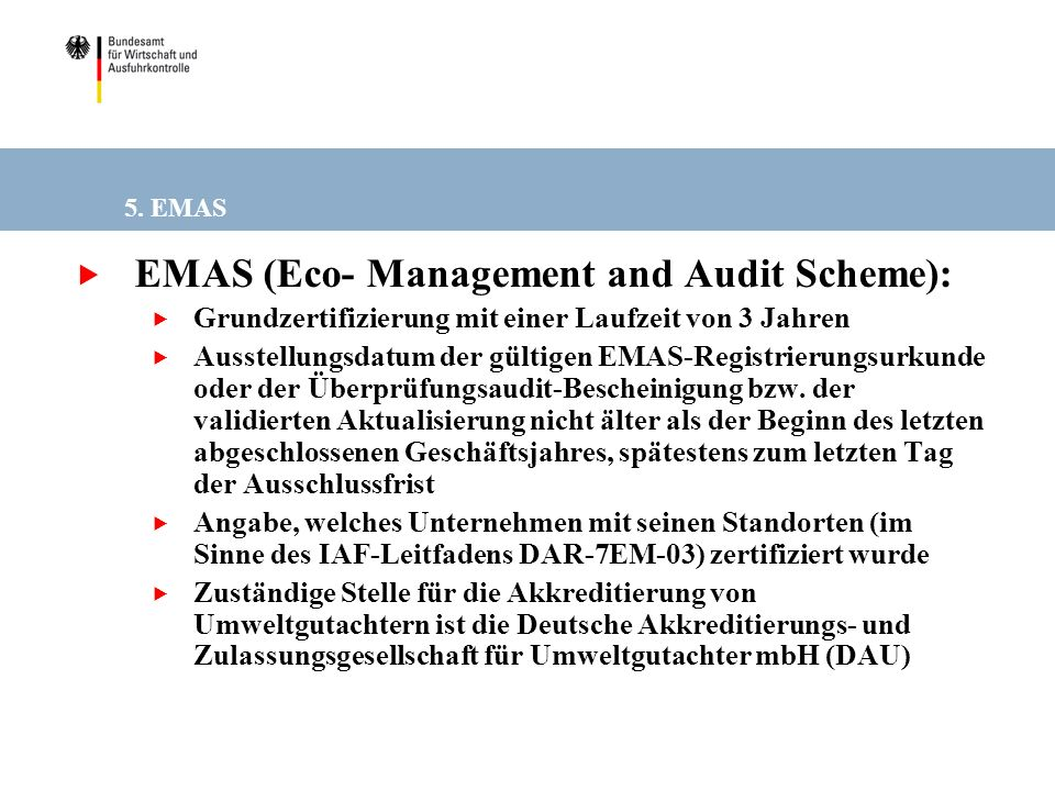 EMAS (Eco- Management and Audit Scheme):