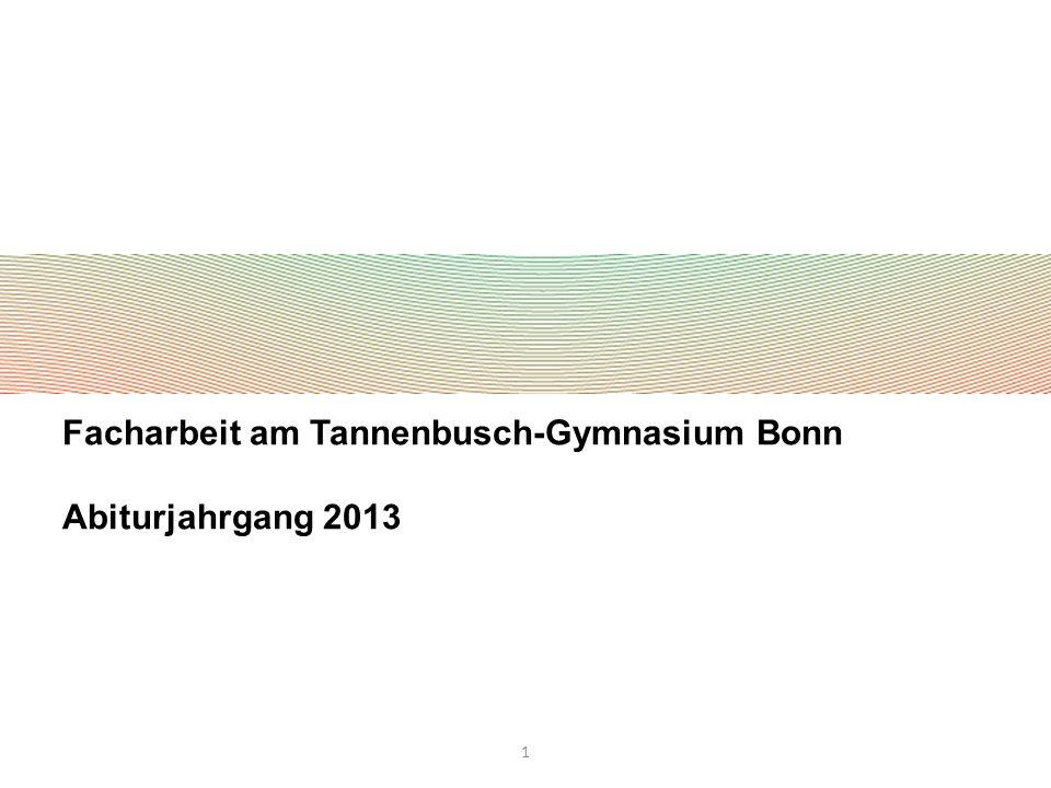 Facharbeit am Tannenbusch-Gymnasium Bonn