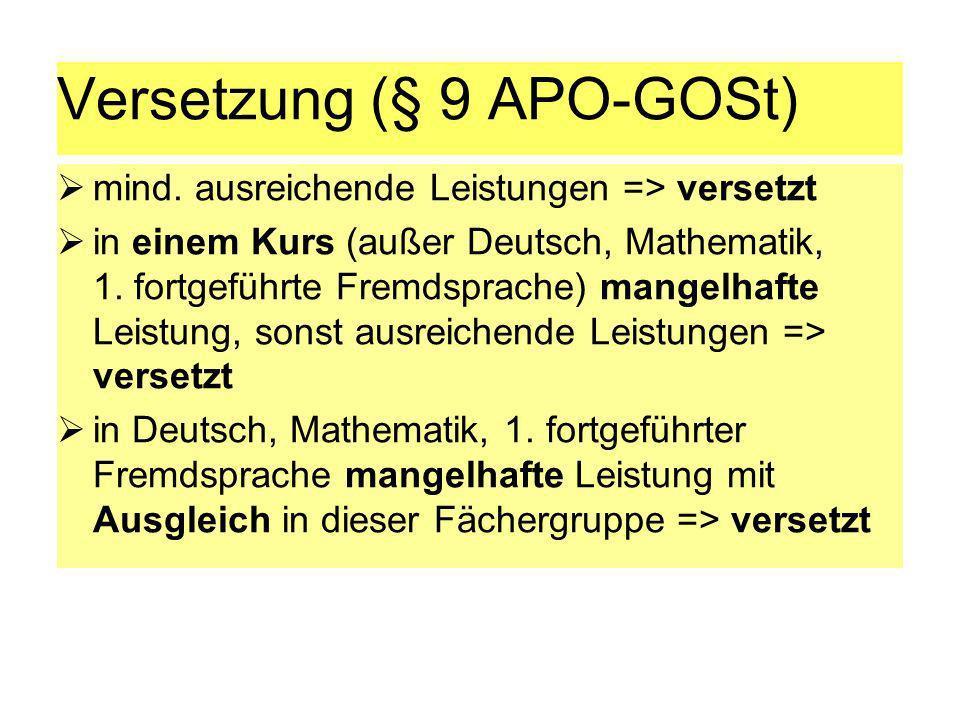 Versetzung (§ 9 APO-GOSt)