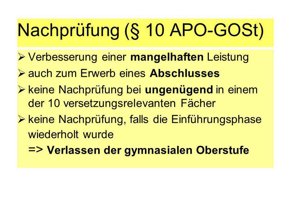 Nachprüfung (§ 10 APO-GOSt)
