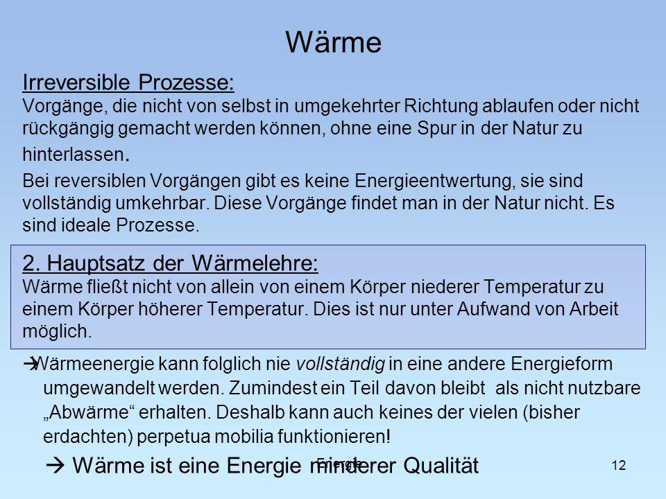 Wärme Irreversible Prozesse: 2. Hauptsatz der Wärmelehre: