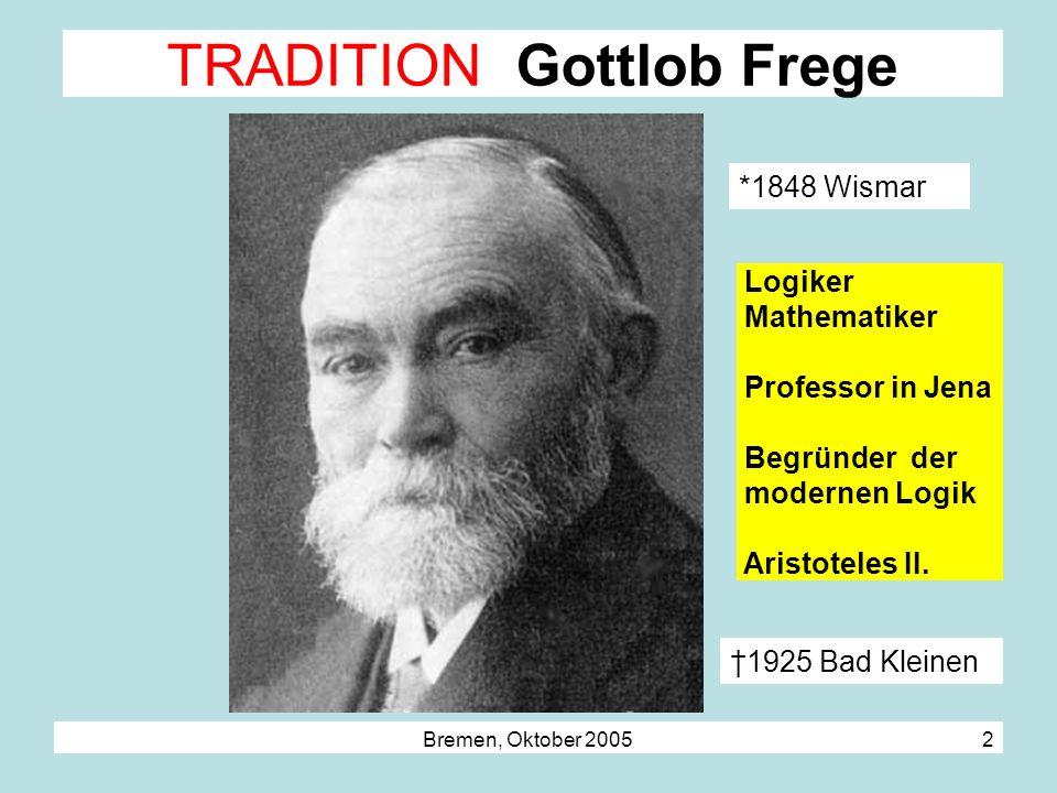 TRADITION Gottlob Frege