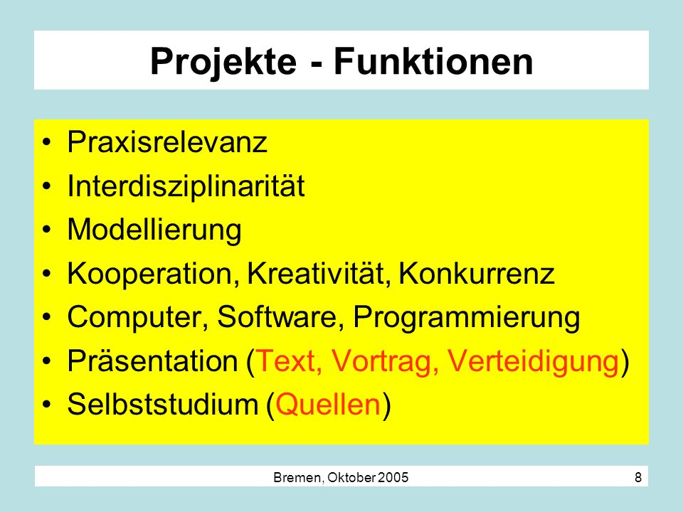 Projekte - Funktionen Praxisrelevanz Interdisziplinarität Modellierung