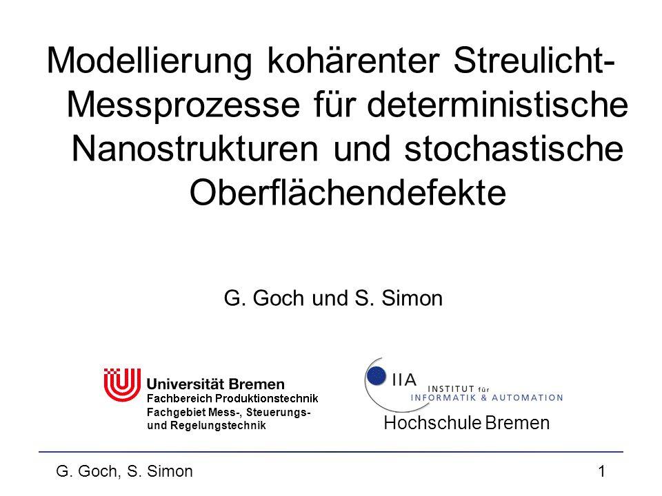 Modellierung kohärenter Streulicht-Messprozesse für deterministische Nanostrukturen und stochastische Oberflächendefekte