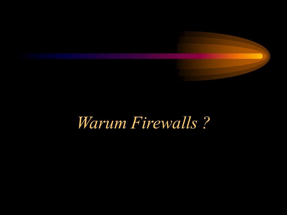 Warum Firewalls