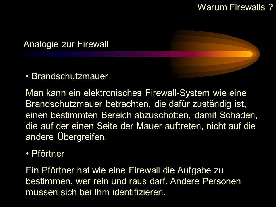 Warum Firewalls Analogie zur Firewall. Brandschutzmauer.
