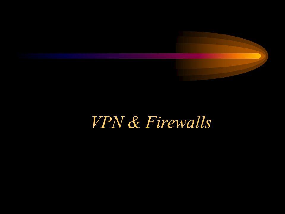 VPN & Firewalls
