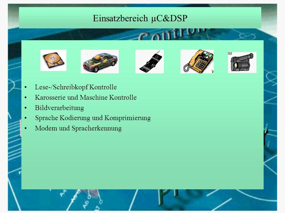 Einsatzbereich µC&DSP