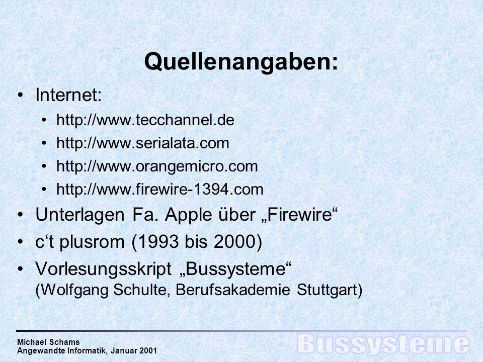 """Quellenangaben: Internet: Unterlagen Fa. Apple über """"Firewire"""