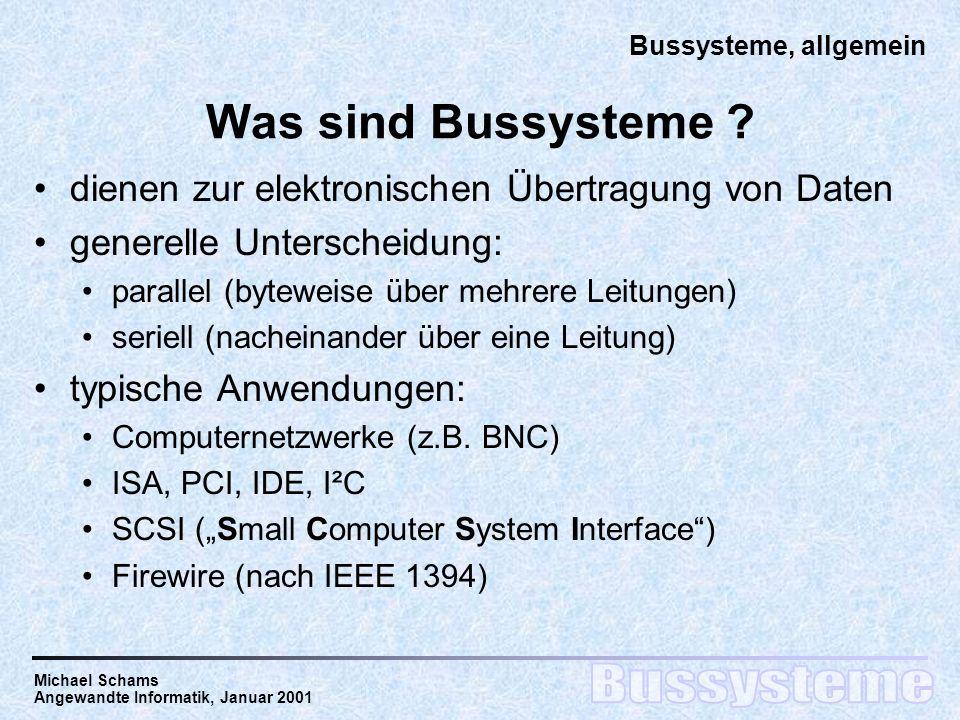 Was sind Bussysteme dienen zur elektronischen Übertragung von Daten