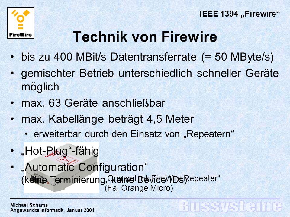 """IEEE 1394 """"Firewire Technik von Firewire. bis zu 400 MBit/s Datentransferrate (= 50 MByte/s)"""