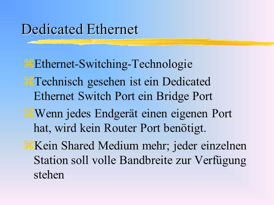 Dedicated Ethernet Ethernet-Switching-Technologie