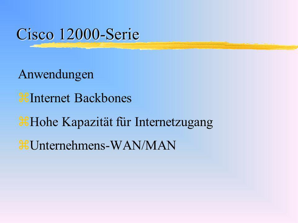 Cisco 12000-Serie Anwendungen Internet Backbones