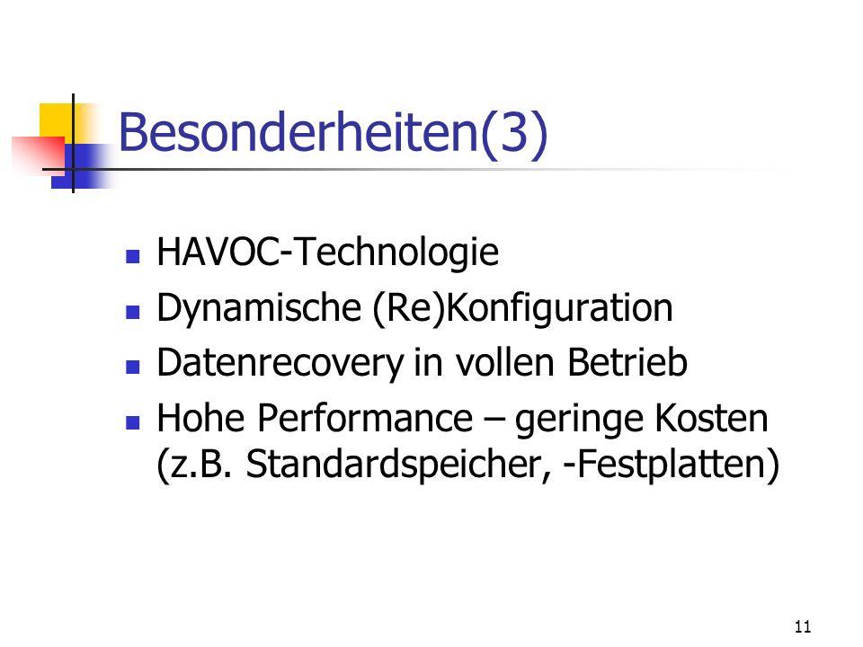Besonderheiten(3) HAVOC-Technologie Dynamische (Re)Konfiguration