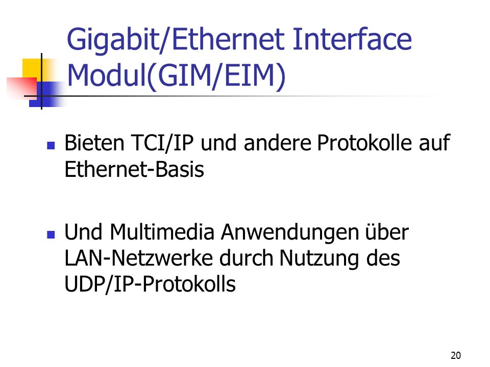 Gigabit/Ethernet Interface Modul(GIM/EIM)