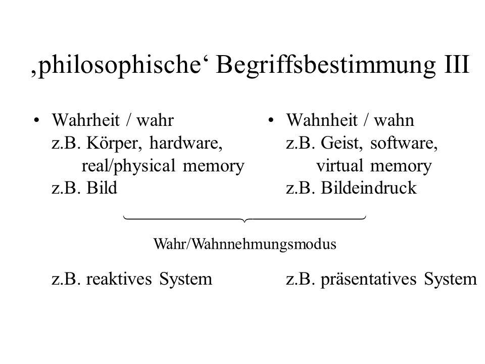 'philosophische' Begriffsbestimmung III