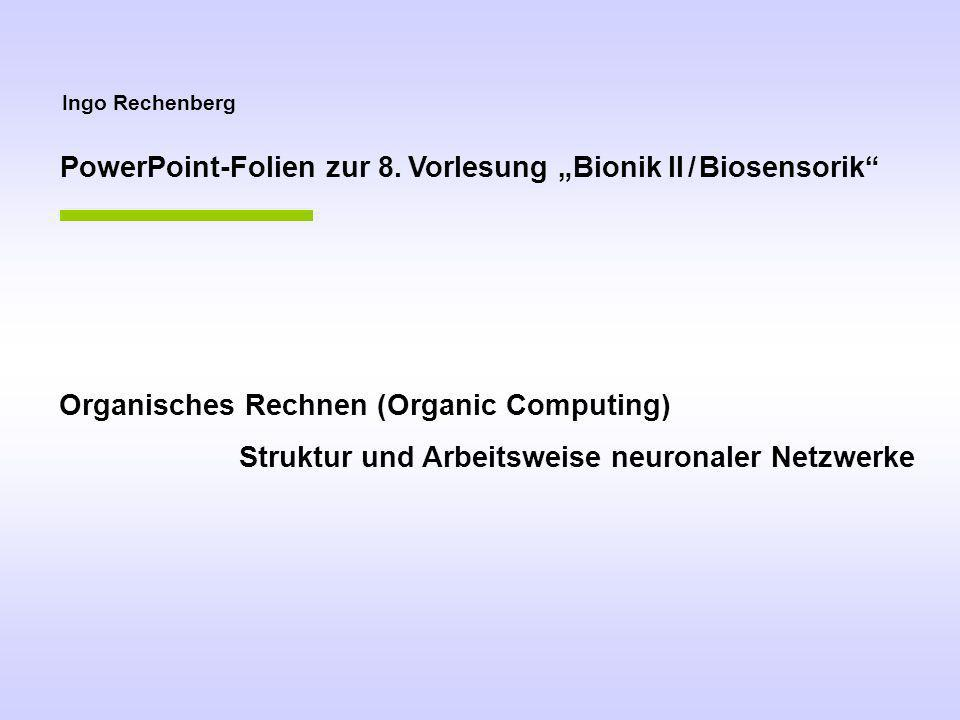 """PowerPoint-Folien zur 8. Vorlesung """"Bionik II / Biosensorik"""