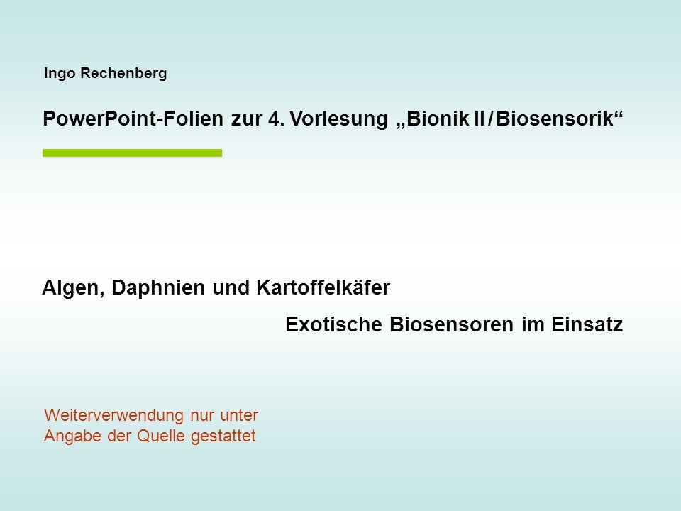"""PowerPoint-Folien zur 4. Vorlesung """"Bionik II / Biosensorik"""