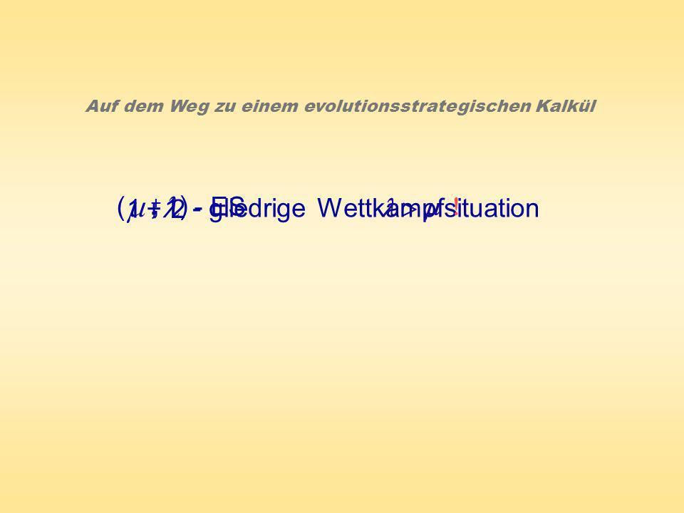 , m , l ( 1 + 1 2 ) - gliedrige Wettkampfsituation - ES l > m ! +