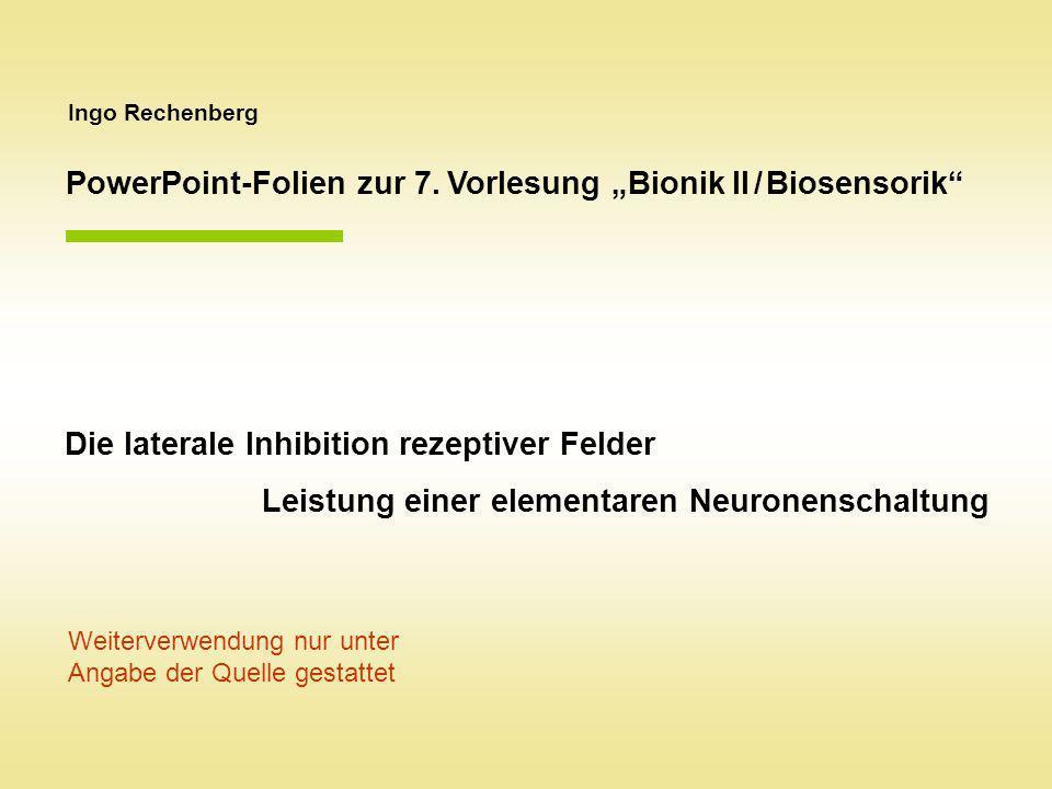 """PowerPoint-Folien zur 7. Vorlesung """"Bionik II / Biosensorik"""