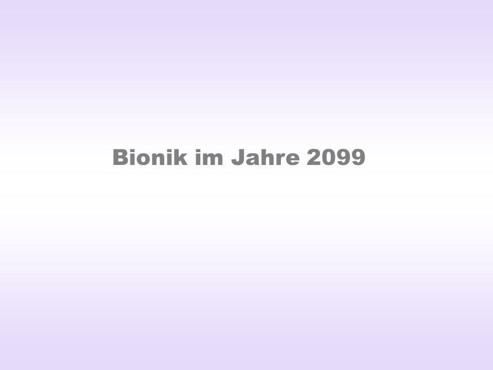 Bionik im Jahre 2099