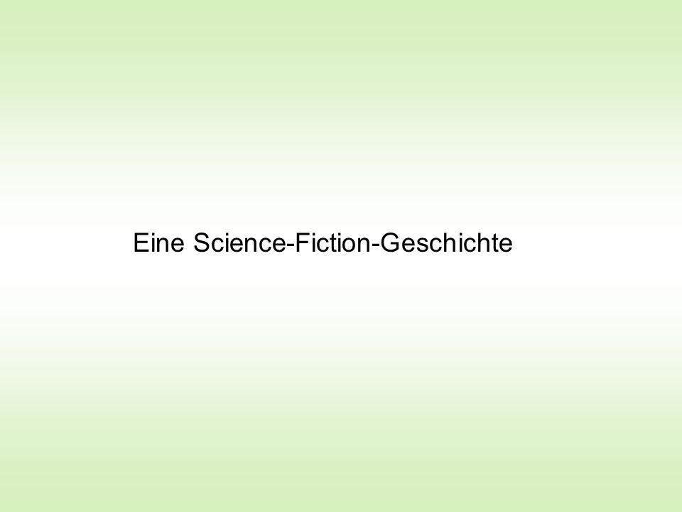 Eine Science-Fiction-Geschichte