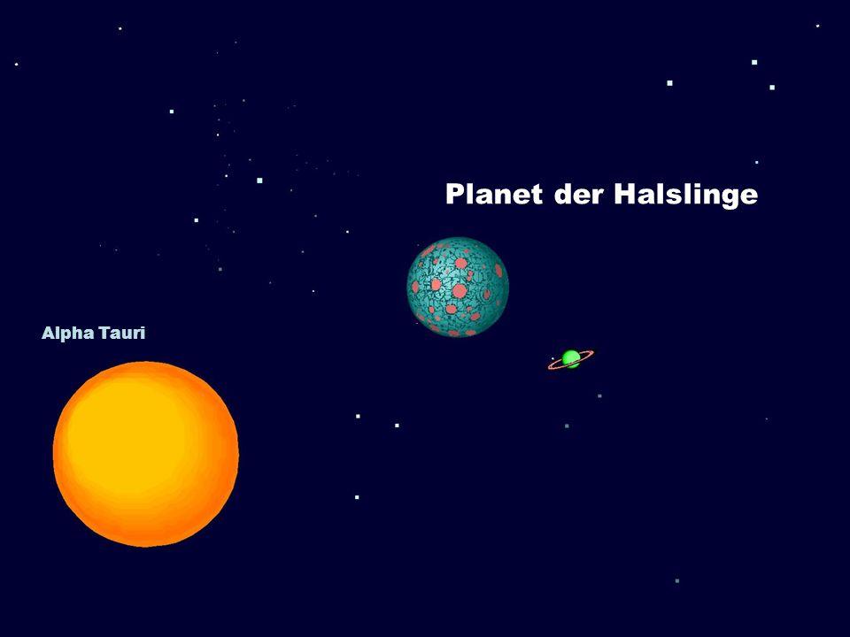 Planet der Halslinge Alpha Tauri