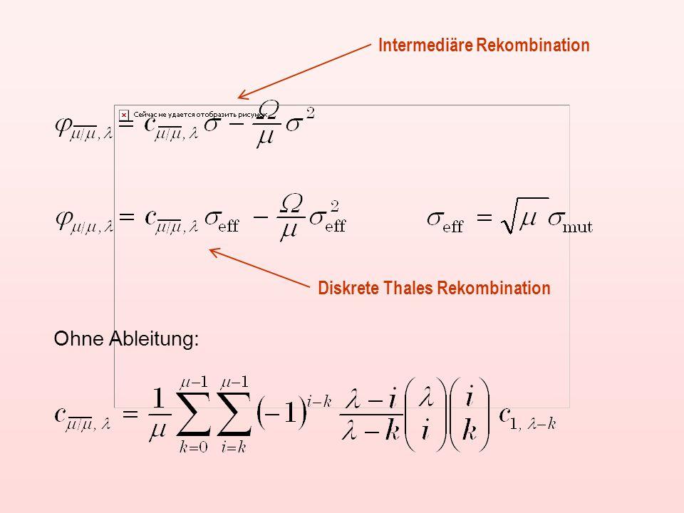 Ohne Ableitung: Intermediäre Rekombination