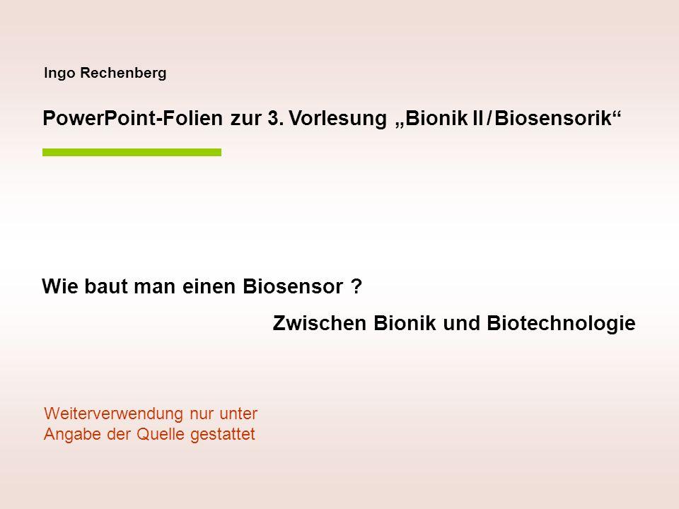 """PowerPoint-Folien zur 3. Vorlesung """"Bionik II / Biosensorik"""